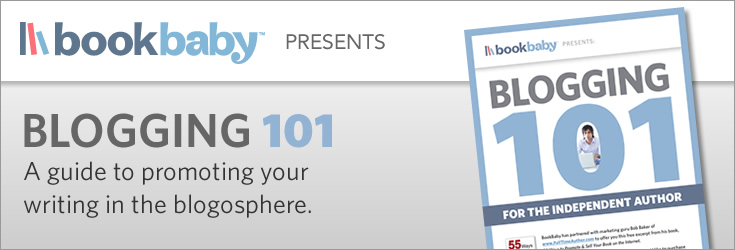 BookBaby Blogging 101