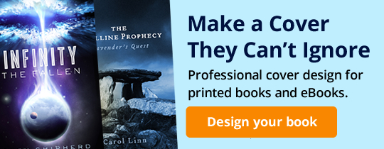 Make a Cover They Can't Ignore: Professional cover design for printed books and eBooks