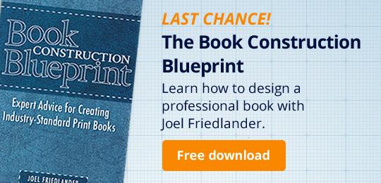 LAST CHANCE! The Book Construction Blueprint