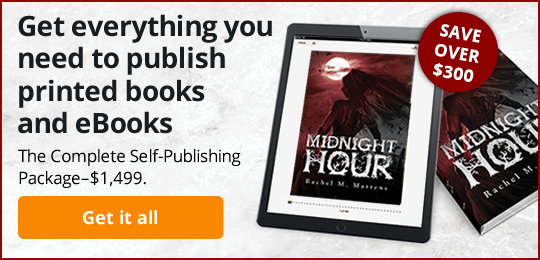 Get everything you need to publish printed books and eBooks: The Complete Self-Publishing Package—$1,499.
