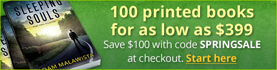 100 printed books for as low as $399. Save $100 with code SPRING100 at checkout.