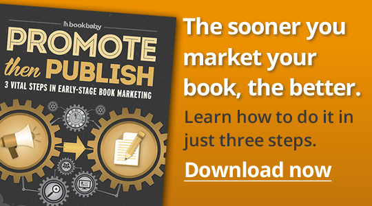 The sooner you market your book, the better.
