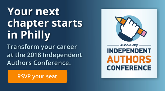 Your next chapter starts in Philly. Transform your career at the 2018 Independent Authors Conference.