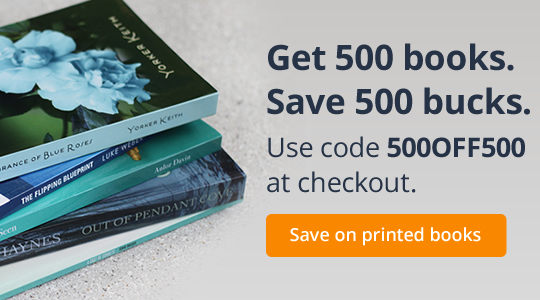 Get 500 books. Save 500 bucks. Use code 500OFF500 at checkout.