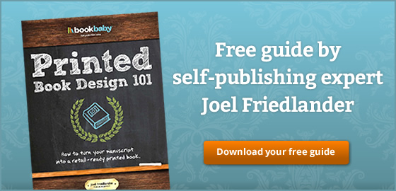 Free guide by self-publishing expert Joel Friedlander. Download your free copy