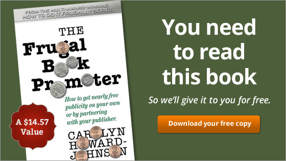 The Frugal Book Promoter. You need to read this book. So we'll give it to you for free.