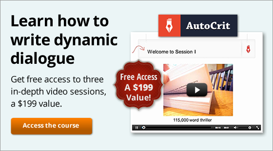 Learn how to write dynamic dialogue. Get free access to three in-depth video sessions, a $199 value.