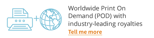 Worldwide Print On Demand (POD) with industry-leading royalties