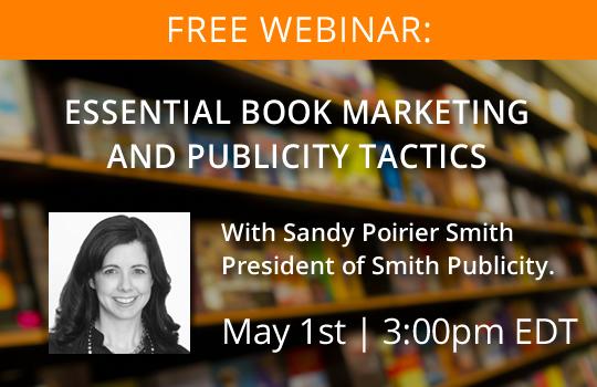 Webinar: Essential book marketing and publicity tactics