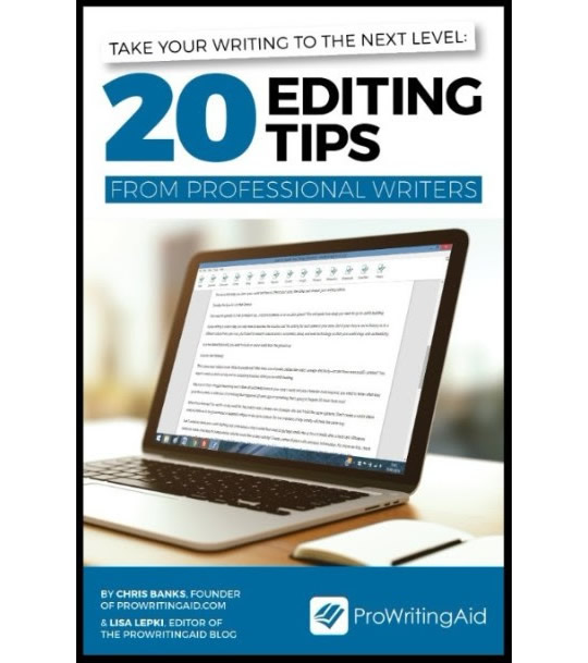 Take your writing to the next level: 20 editing tips.