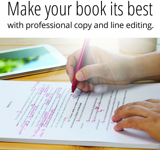 Make your book its best with professional copy and line editing.