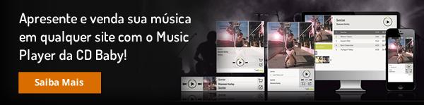 Apresente e venda sua música em qualquer site com o Music Player da CD Baby!