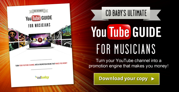 CD Baby's Ultimate YouTube Guide for Musicians