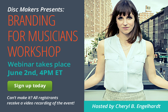 Disc Makers Presents: Branding for Musicians Workshop. Webinar takes place June 2nd, 4PM ET