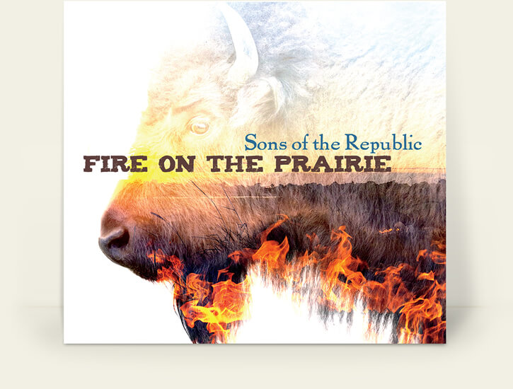 Sons of the Republic – Fire on the Prairie album cover design