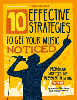 10 Effective Strategies For Getting Your Music Noticed