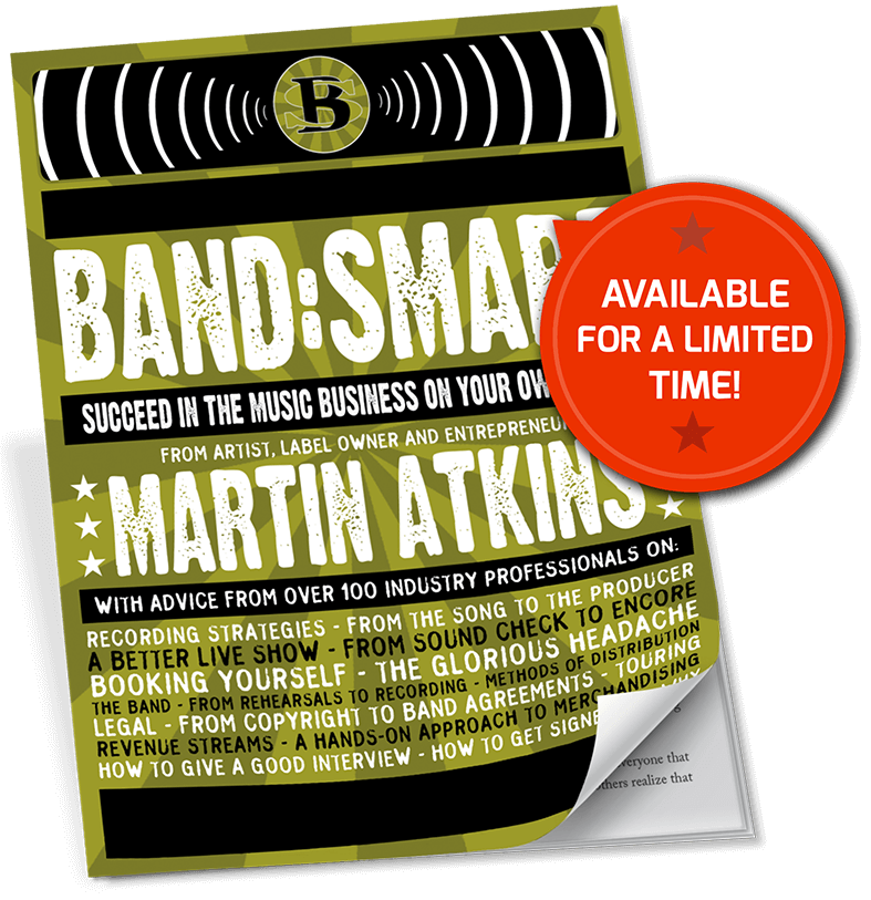 Band:Smart. Get the latest eBook straight from the mind of Martin Atkins.