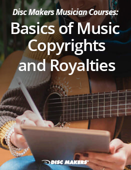 Basics of Music Copyrights & Royalties