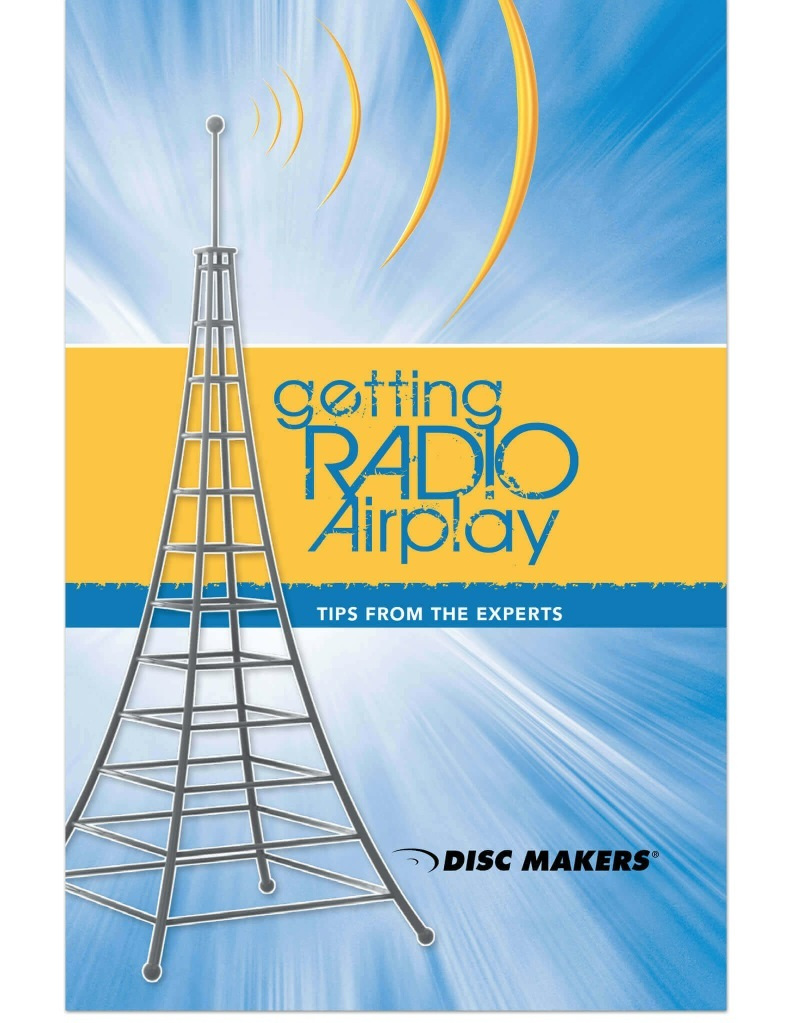 Disc Makers Guide to Getting Radio Airplay