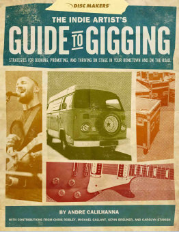 The Indie Artist's Guide to Gigging
