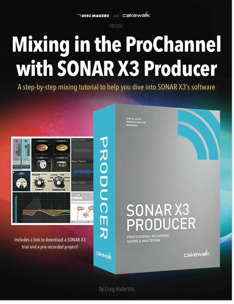 Mixing the Prochannel with Sonar X3 Producer