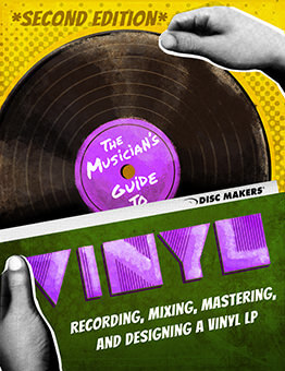 The Musician's Guide to Vinyl