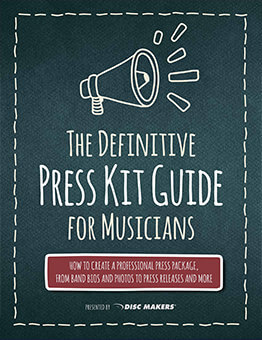 The Definitive Press Kit guide for musicians