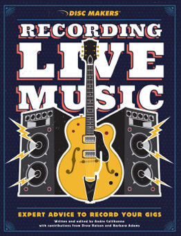 Your guide to recording live music